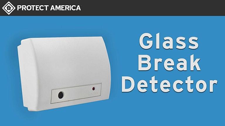 Glassbreak Detector Protect America