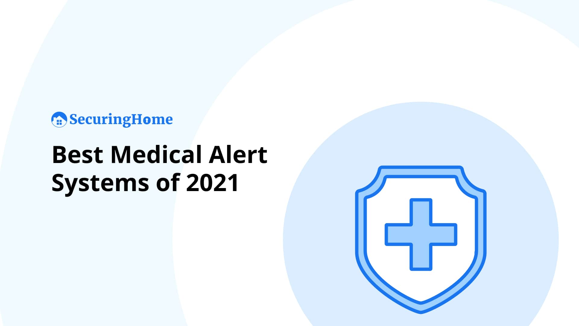 Top 10 Best Medical Alert Systems of 2021