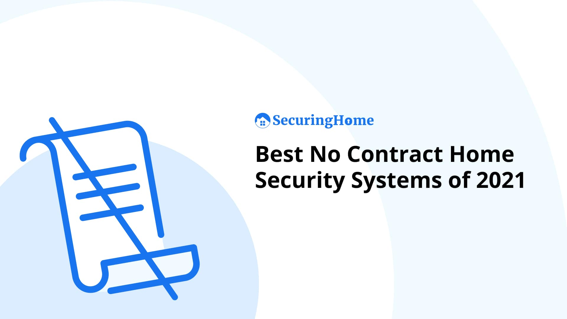 Best No-Contract Home Security Systems